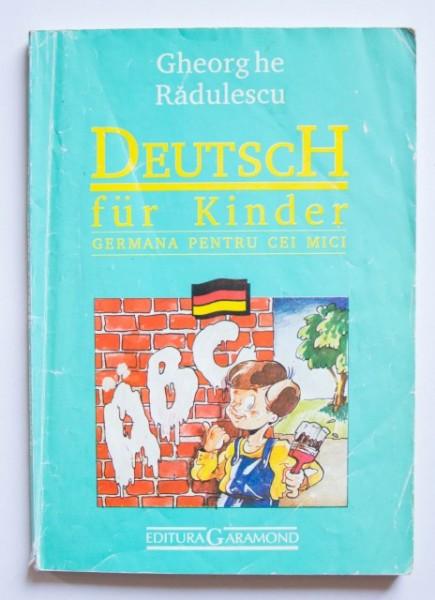 Gheorghe Radulescu - Germana pentru cei mici / Deutsch fur Kinder