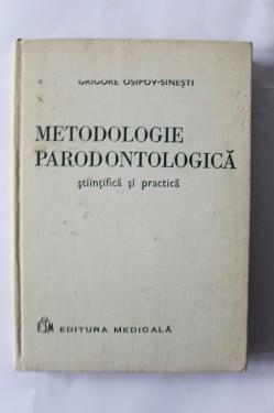 Grigore Osipov-Sinesti - Metodologie parodontologica stiintifica si practica (editie hardcover)