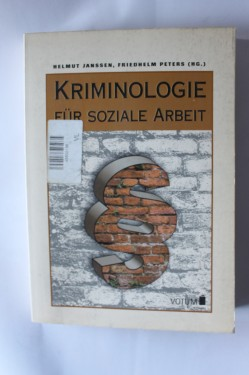 Poze Helmut Janssen, Friedhelm Peters - Kriminologie fur soziale Arbeit  (editie in limba germana)