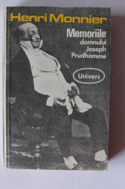 Henry Monnier - Memoriile domnului Joseph Prudhomme