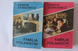 Henryk Sienkiewicz - Familia Polaniecki (2 vol)