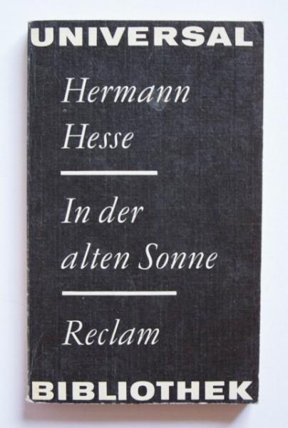 Hermann Hesse - In der alter Sonne (editie in limba germana)