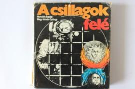 Horvath Arpad, Nagy Istvan Gyorgy - A csillagok fele (editie hardcover)