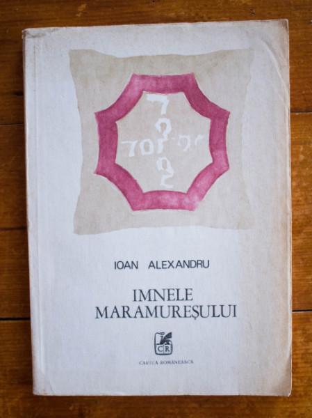 Ioan Alexandru - Imnele Maramuresului