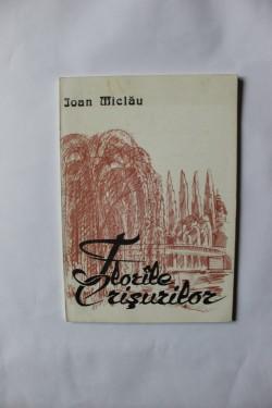 Ioan Miclau - Florile Crisurilor