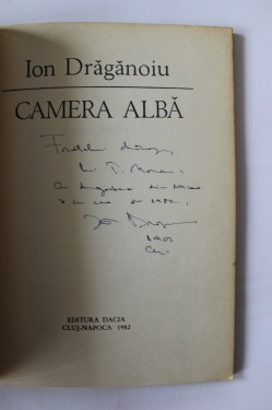 Ion Draganoiu - Camera alba (cu autograf)