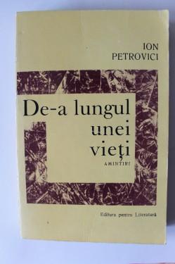 Ion Petrovici - De-a lungul unei vieti