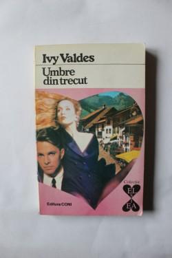 Ivy Valdes - Umbre din trecut