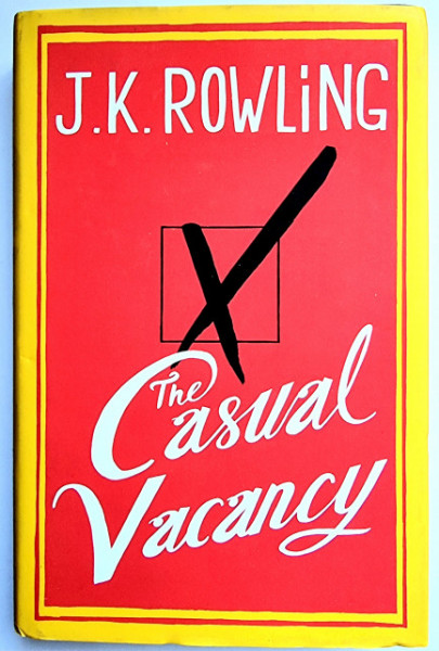 J. K. Rowling - The Casual Vacancy (editie hardcover)
