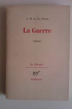J. M. G. Le Clezio - La Guerre (prima editie, in limba franceza)