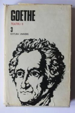 J. W. Goethe - Opere 3. Teatru II (editie hardcover)