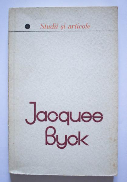 Jacques Byck - Studii si articole. Pagini alese