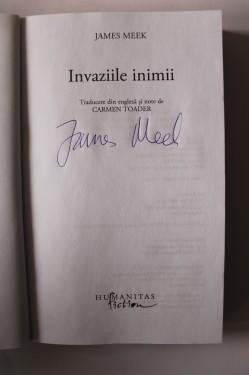 James Meek - Invaziile inimii (cu autograf)