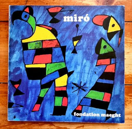 Joan Miro. Peintures. Sculptures. Dessins. Ceramiques (1956-1979) (catalogue d`exposition, 7 Juillet - 30 Septembre 1979)