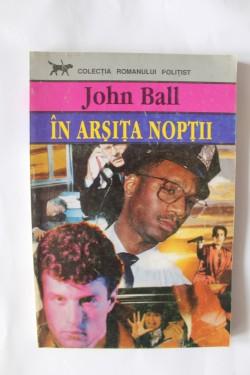 John Ball - In arsita noptii