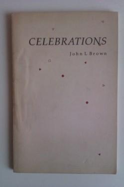 John L. Brown - Celebrations (cu autograf)