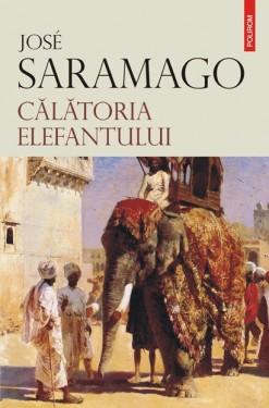 Jose Saramago - Calatoria elefantului