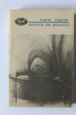 Karel Capek - Fabrica de absolut