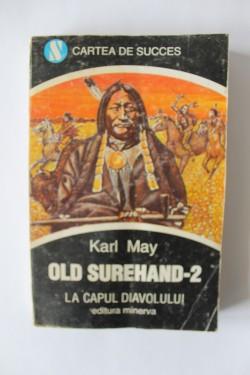 Karl May - Old Surehand 2. La capul diavolului
