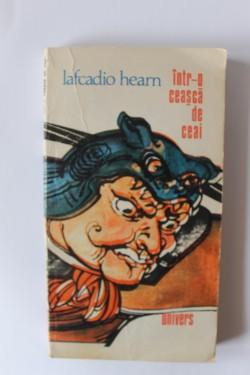 Lafcadio Hearn - Intr-o ceasca de ceai
