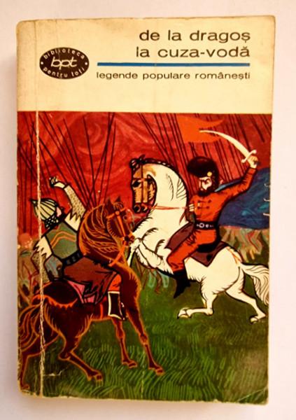 Legende populare romanesti - De la Dragos la Cuza-Voda