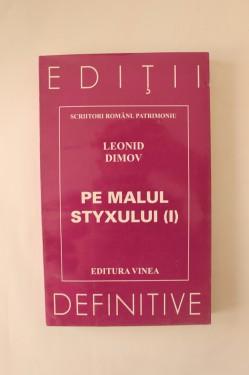 Leonid Dimov - Pe malul Styxului (I)