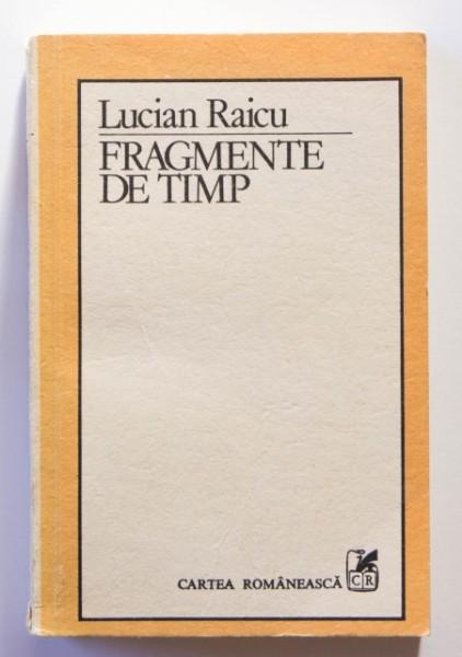 Lucian Raicu - Fragmente de timp