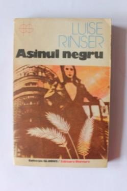 Luise Rinser - Asinul Negru