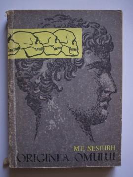 M. F. Nesturh - Originea omului