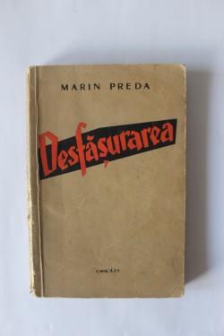 Marin Preda - Desfasurarea