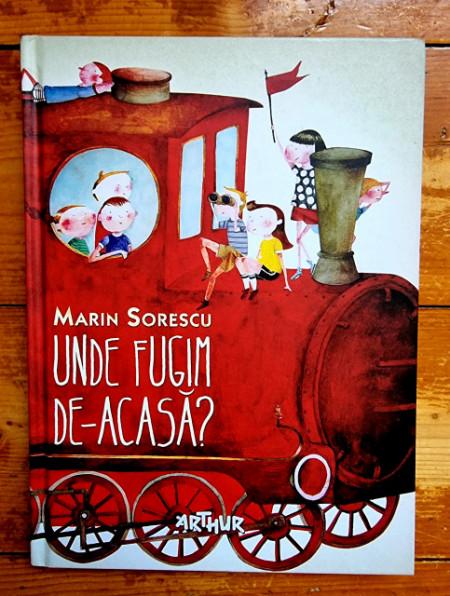 Marin Sorescu - Unde fugim de-acasa? (editie hardcover)