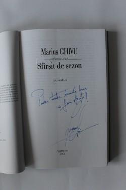 Marius Chivu - Sfarsit de sezon (cu autograf)