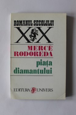 Merce Rodoreda - Piata diamantului