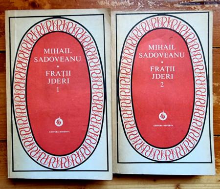 Mihail Sadoveanu - Fratii Jderi (2 vol.)