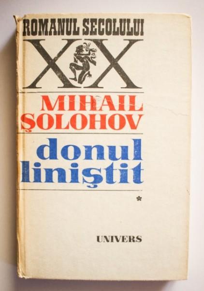 Mihail Solohov - Donul linistit (vol. I, editie hardcover)