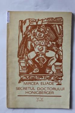 Mircea Eliade - Secretul doctorului Honigberger