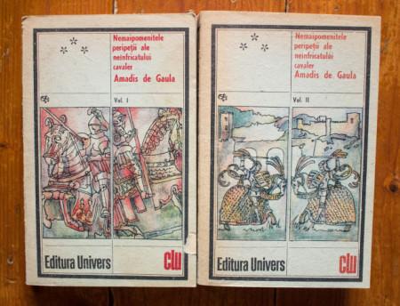 Nemaipomenitele peripetii ale neinfricatului cavaler Amadis de Gaula (2 vol.)