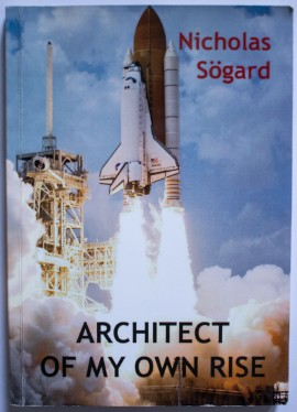 Nicholas Sogard - Architect of my own rise