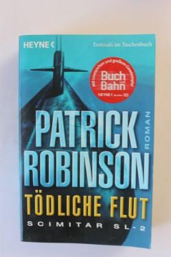 Patrick Robinson - Todliche flut