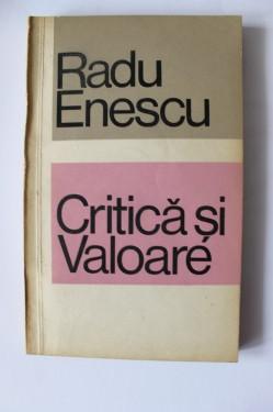 Radu Enescu - Critica si valoare (cu autograf)