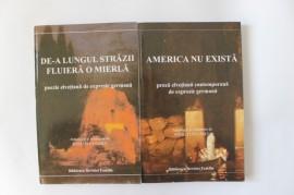 Radu Tuculescu (trad.) - America nu exista (Proza elvetiana contemporana de expresie germana). De-a lungul strazii fluiera o mierla (Poezie elvetiana de expresie germana) (2 vol.) (cu autograful lui Radu Tuculescu)