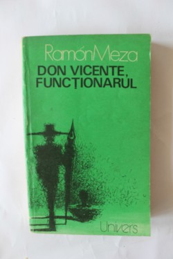 Ramon Meza - Don Vicente, functionarul