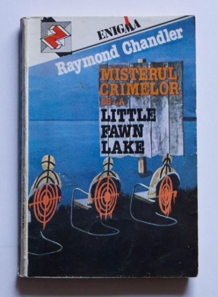 Raymond Chandler - Misterul crimelor de la Little Fawn Lake