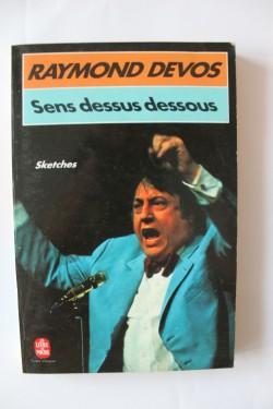 Raymond Devos - Sens dessus dessous