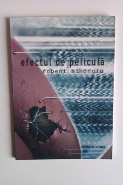 Robert Mandroiu - Efectul de pelicula