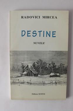 Rodovici Mircea - Destine
