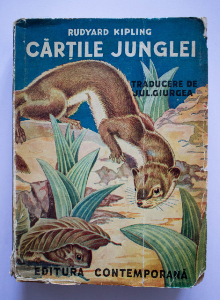 Rudyard Kipling - Cartile junglei (editie interbelica)