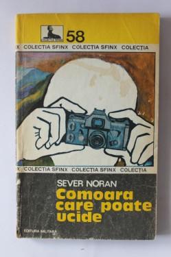 Sever Noran - Comoarea care poate ucide