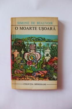 Simone de Beauvoir - O moarte usoara