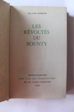 Sir John Barrow - Les revoltes du Bounty (editie hardcover_